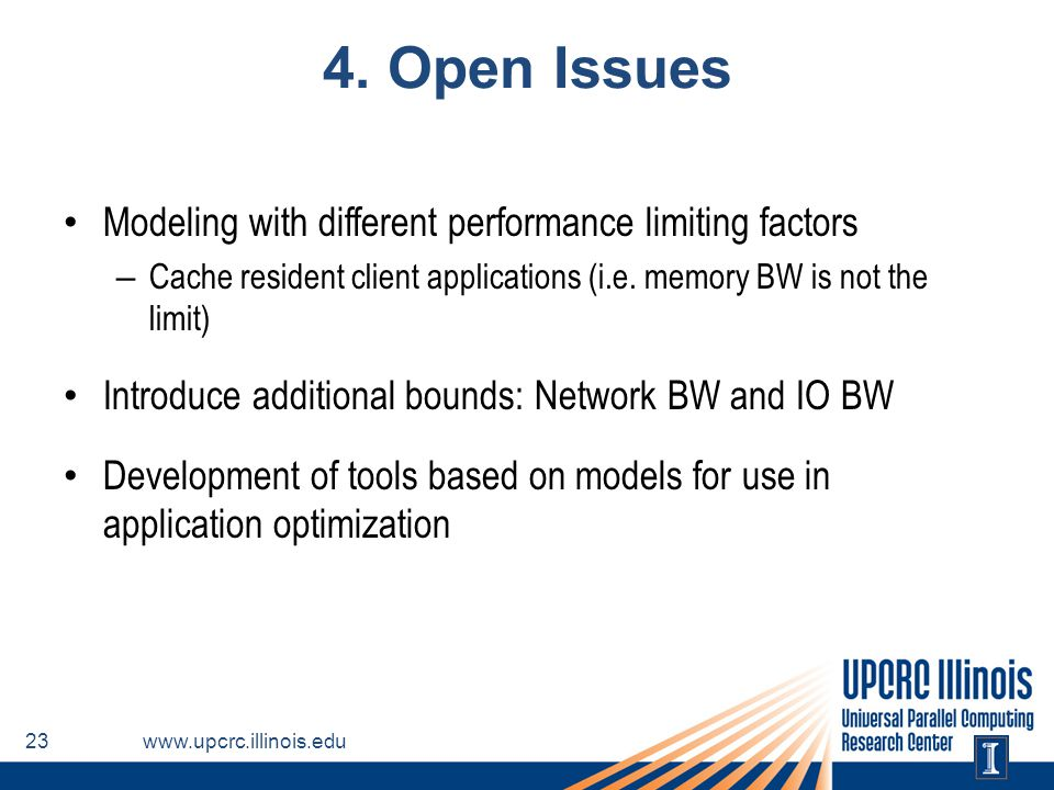 4. Open Issues Modeling with different performance limiting factors