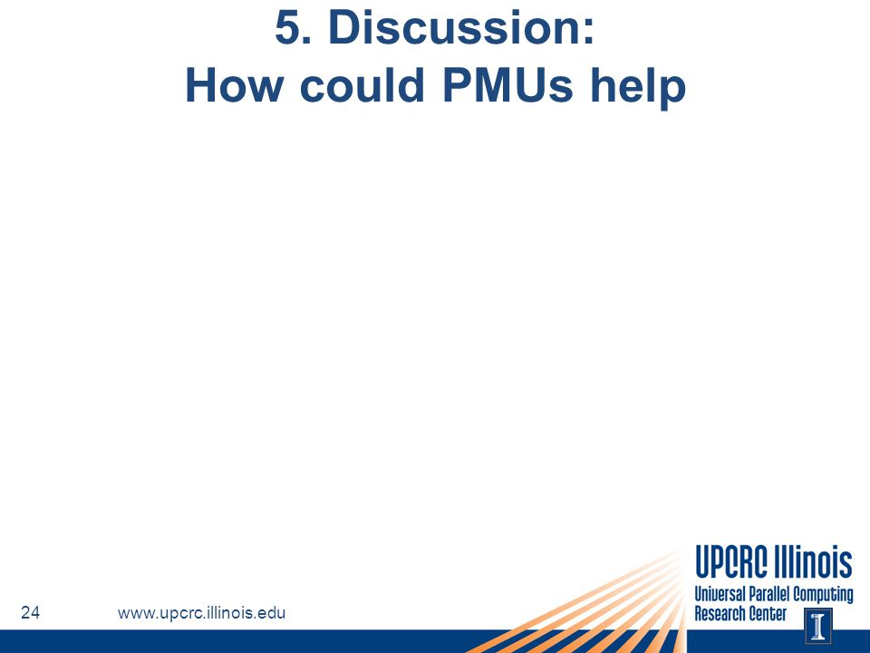 5. Discussion: How could PMUs help