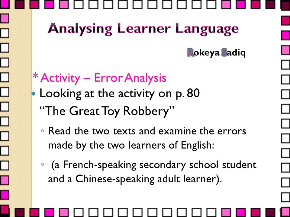 * Activity – Error Analysis