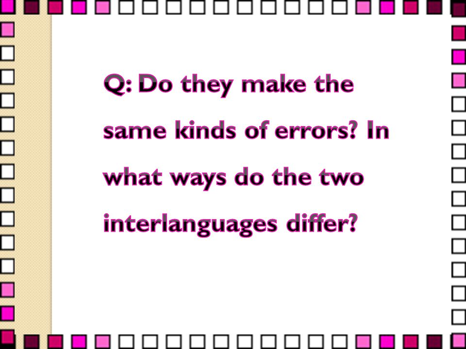 Q: Do they make the same kinds of errors