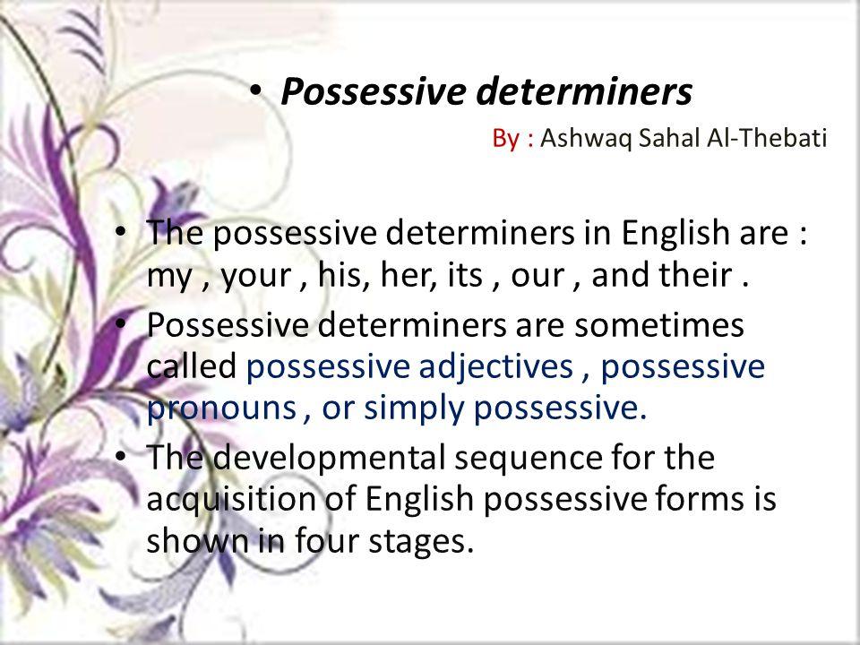 Possessive determiners