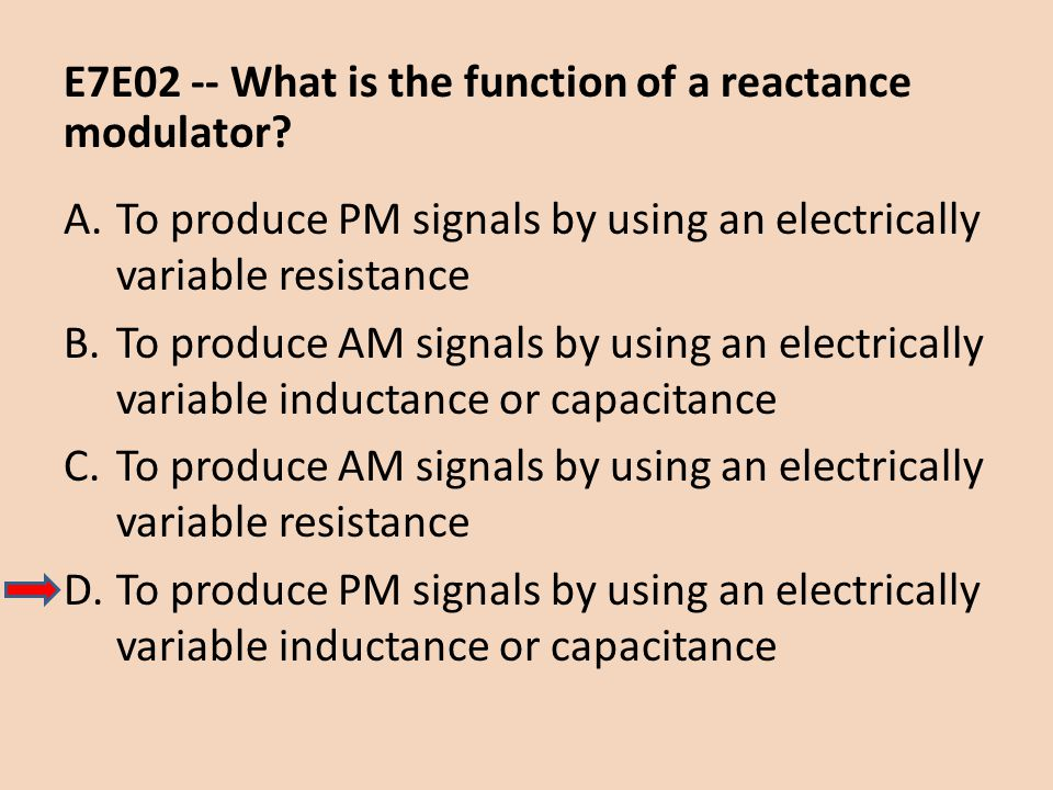E7E02 -- What is the function of a reactance modulator