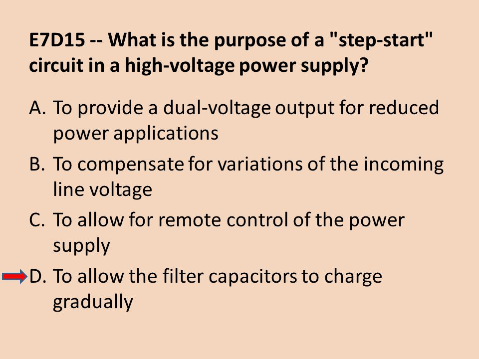 E7D15 -- What is the purpose of a step-start circuit in a high-voltage power supply