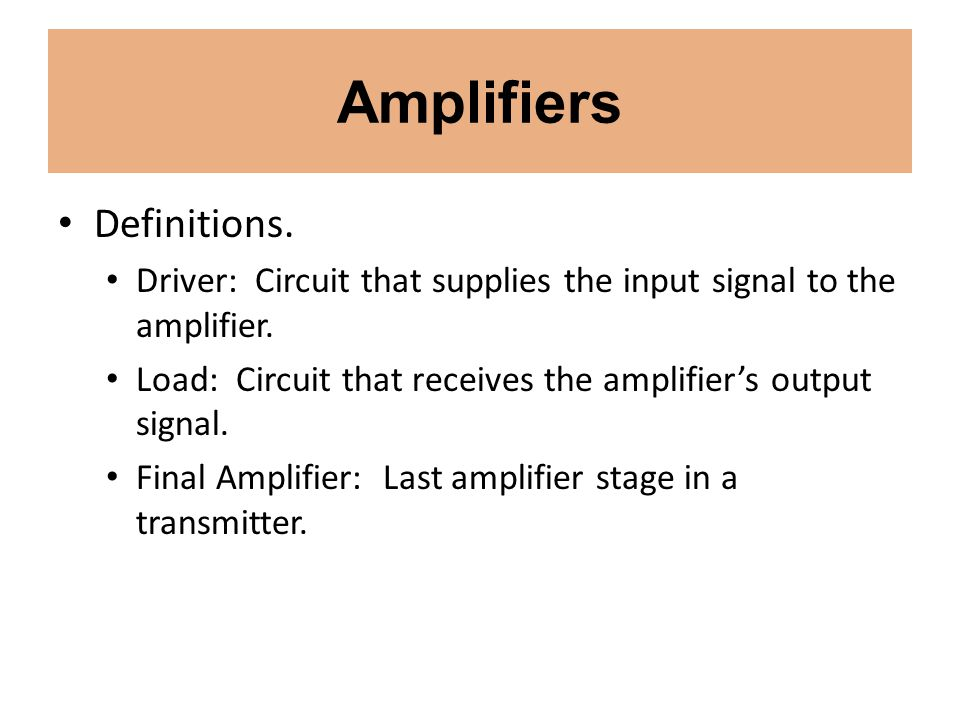Amplifiers Definitions.