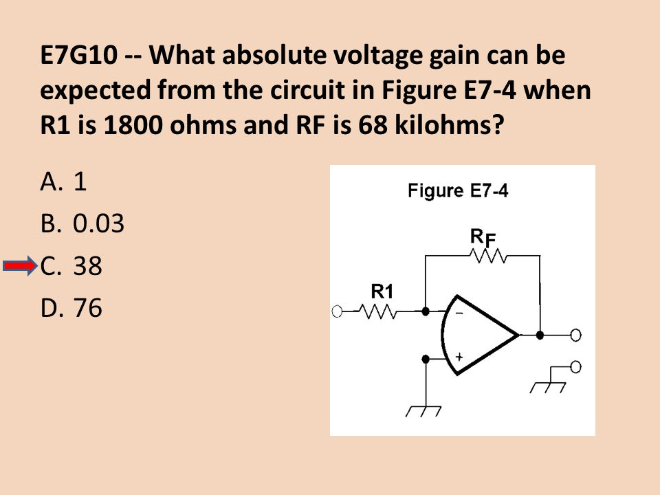 E7G10 -- What absolute voltage gain can be expected from the circuit in Figure E7-4 when R1 is 1800 ohms and RF is 68 kilohms