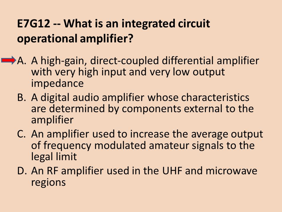 E7G12 -- What is an integrated circuit operational amplifier