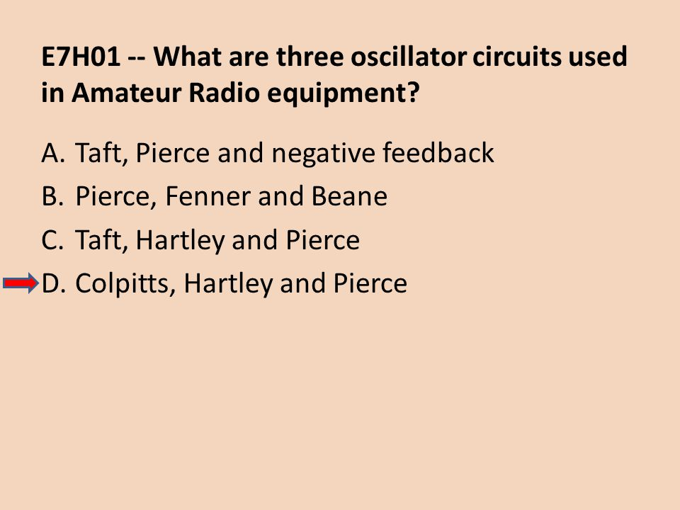 E7H01 -- What are three oscillator circuits used in Amateur Radio equipment