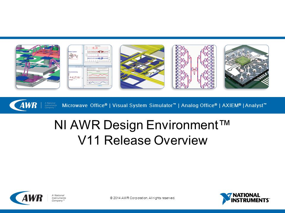 NI AWR Design Environment™ V11 Release Overview