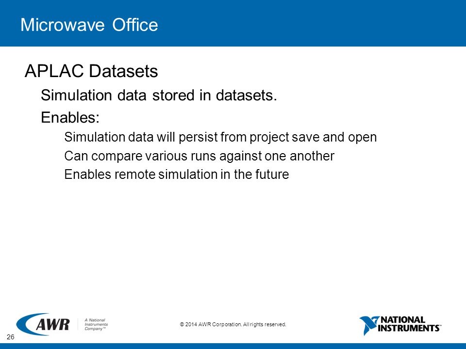 Microwave Office APLAC Datasets Simulation data stored in datasets.