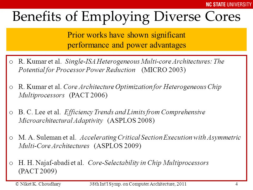 Benefits of Employing Diverse Cores