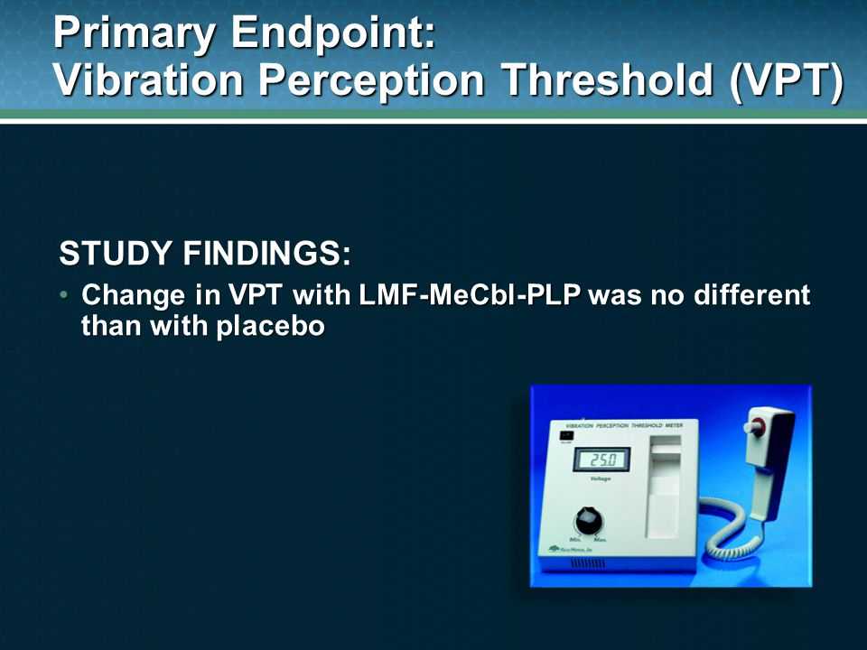 Primary Endpoint: Vibration Perception Threshold (VPT)
