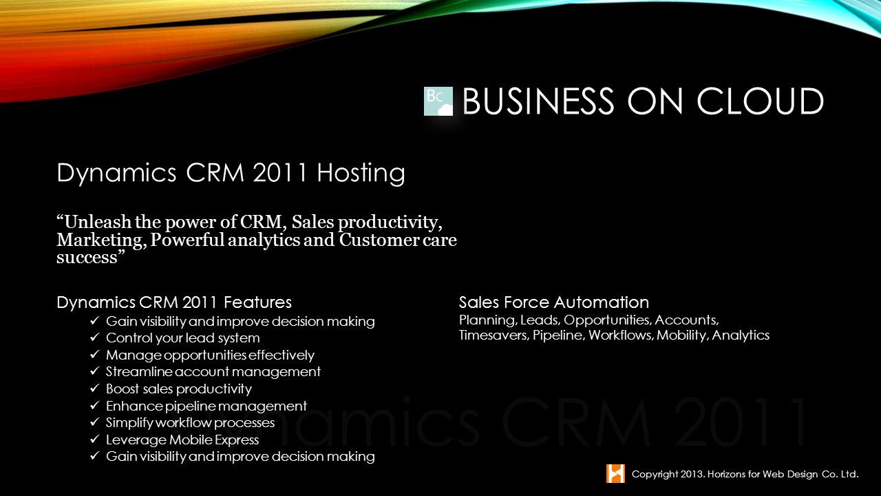Dynamics CRM 2011 Business on Cloud Dynamics CRM 2011 Hosting