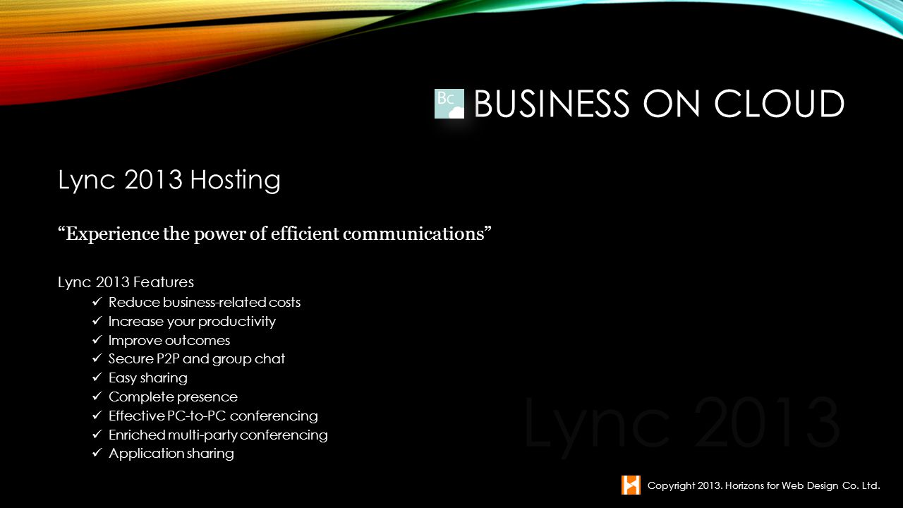 Lync 2013 Business on Cloud Lync 2013 Hosting