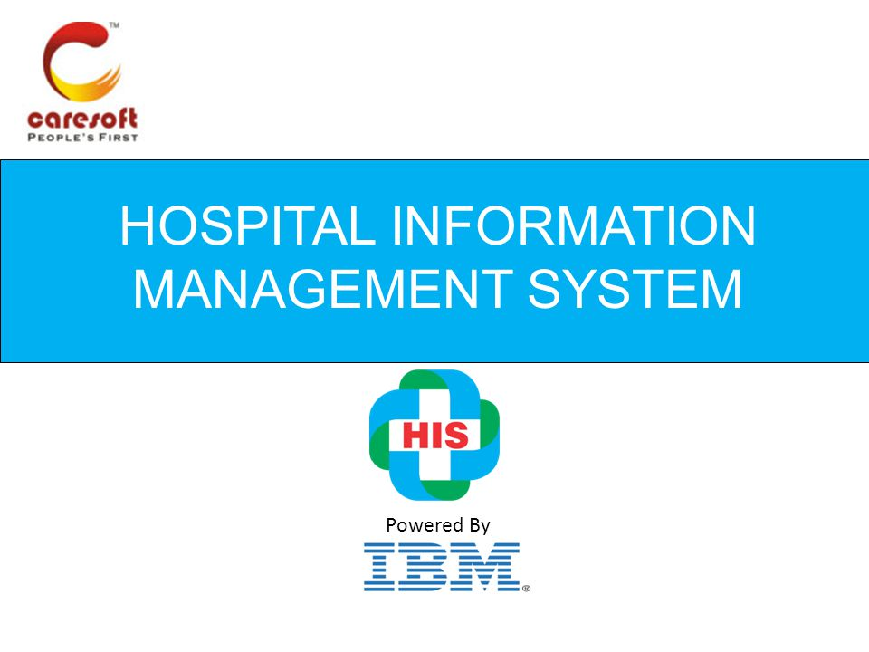 HOSPITAL INFORMATION MANAGEMENT SYSTEM