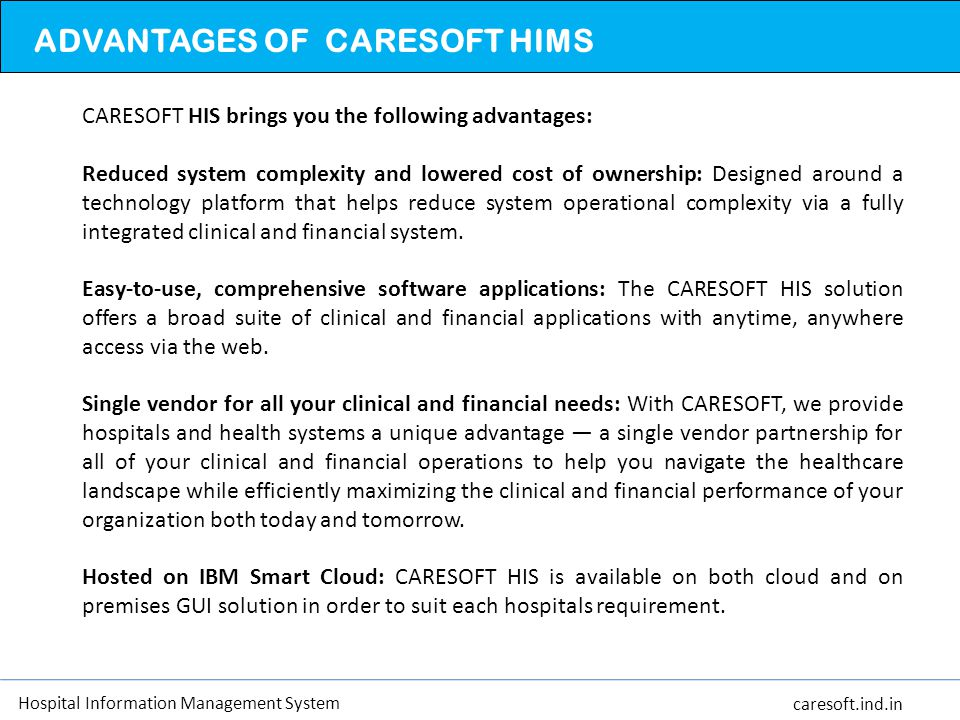 ADVANTAGES OF CARESOFT HIMS