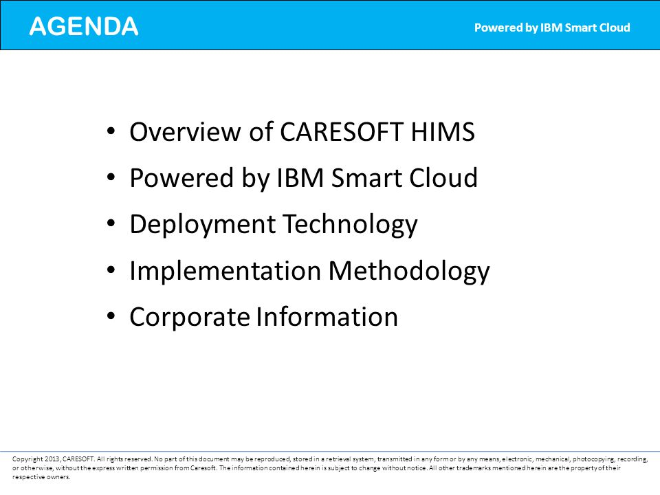Overview of CARESOFT HIMS Powered by IBM Smart Cloud
