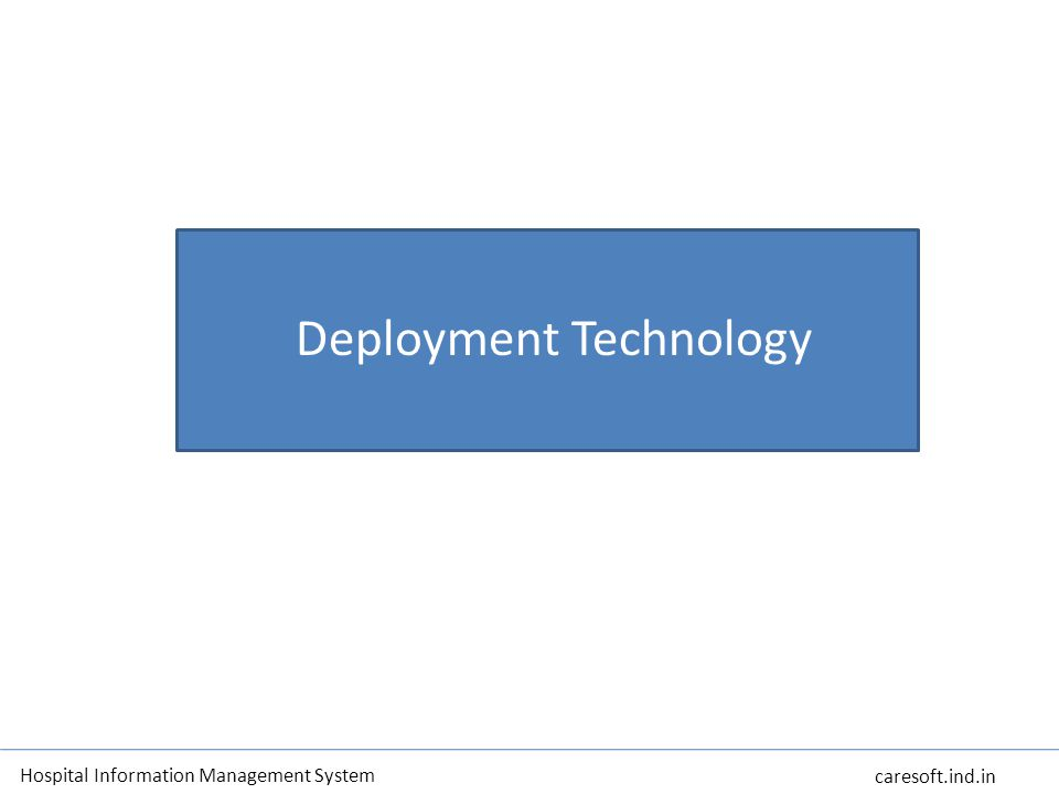 Deployment Technology