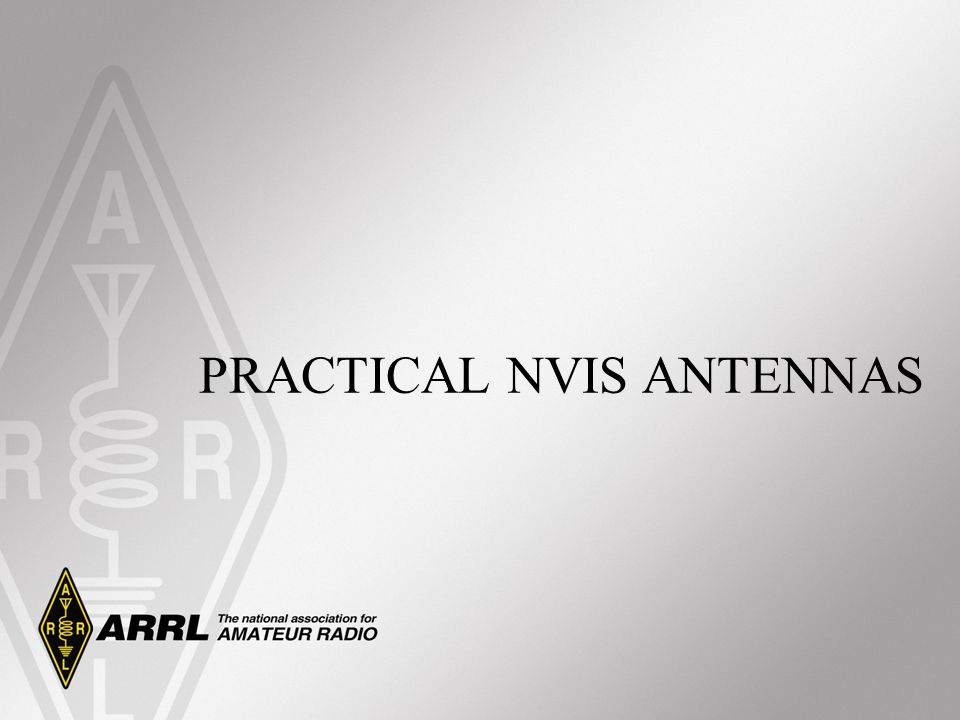 PRACTICAL NVIS ANTENNAS