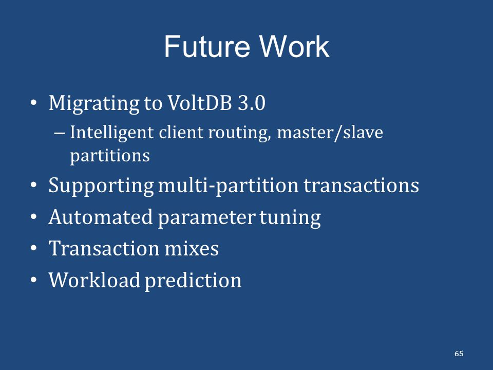 Future Work Migrating to VoltDB 3.0