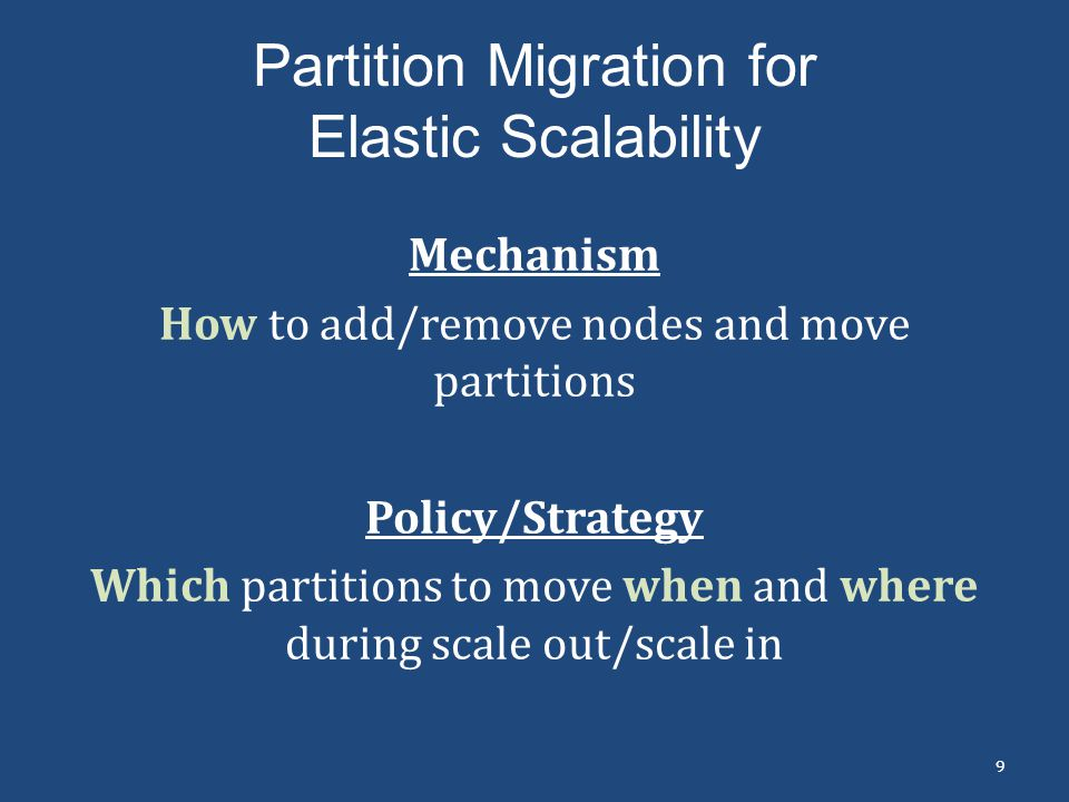 Partition Migration for Elastic Scalability