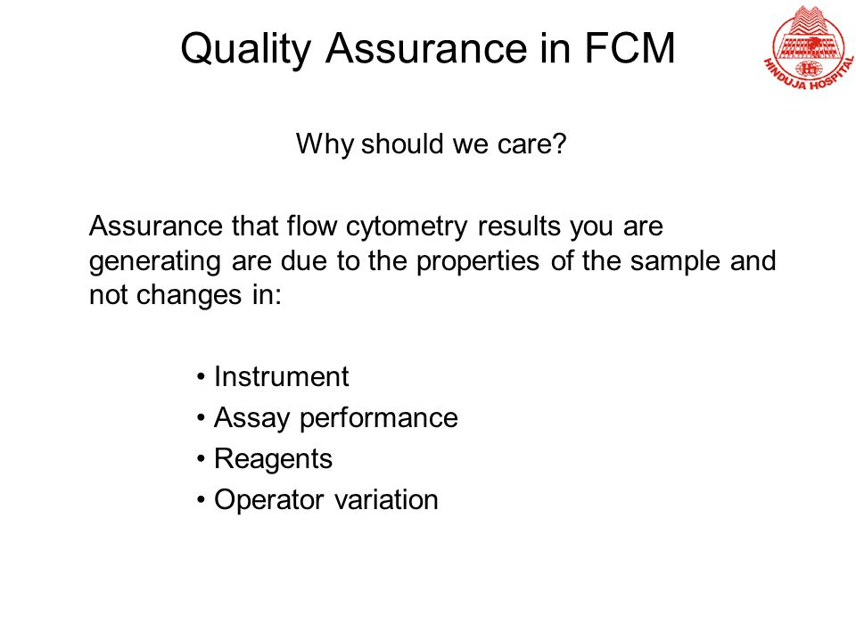 Quality Assurance in FCM
