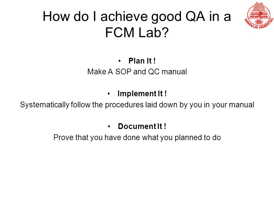 How do I achieve good QA in a FCM Lab