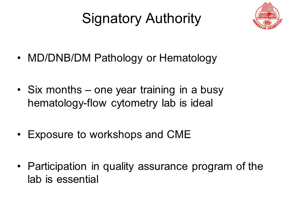 Signatory Authority MD/DNB/DM Pathology or Hematology