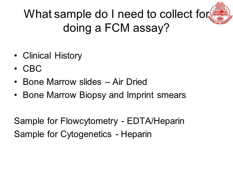 What sample do I need to collect for doing a FCM assay