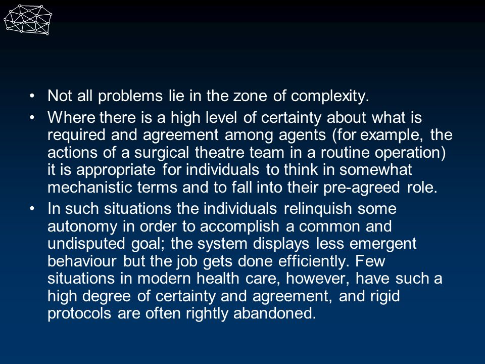 Not all problems lie in the zone of complexity.