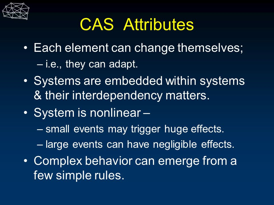 CAS Attributes Each element can change themselves;