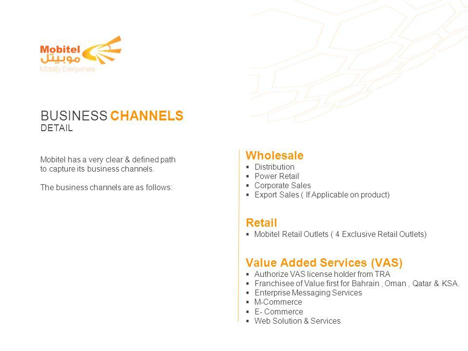 BUSINESS CHANNELS Wholesale Retail Value Added Services (VAS) DETAIL