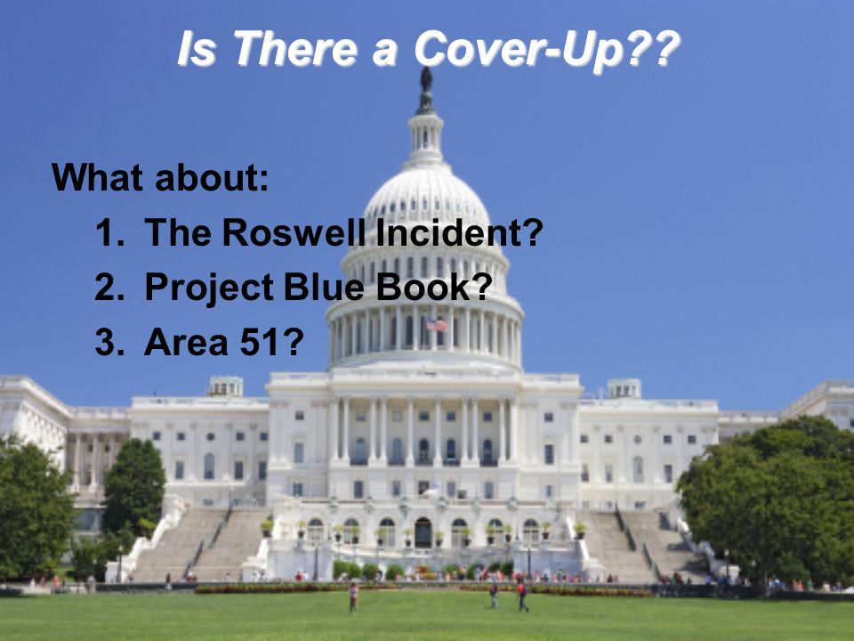 Is There a Cover-Up What about: The Roswell Incident