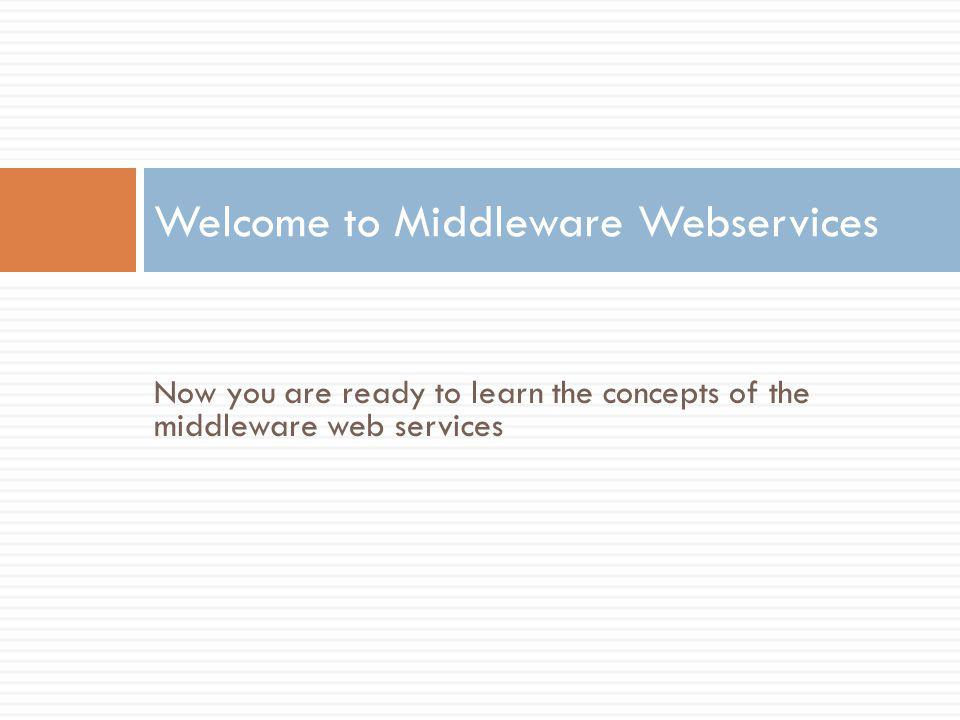 Welcome to Middleware Webservices