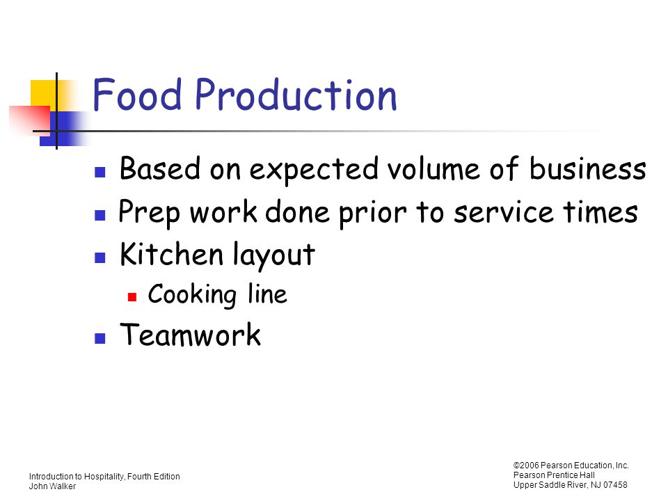 Food Production Based on expected volume of business