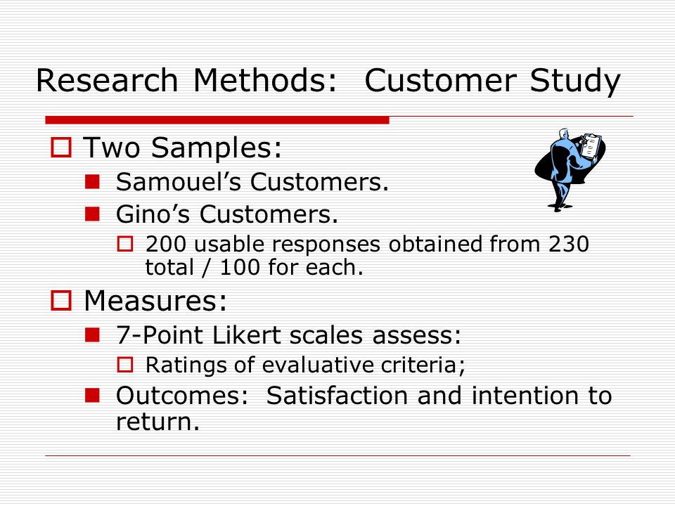 Research Methods: Customer Study