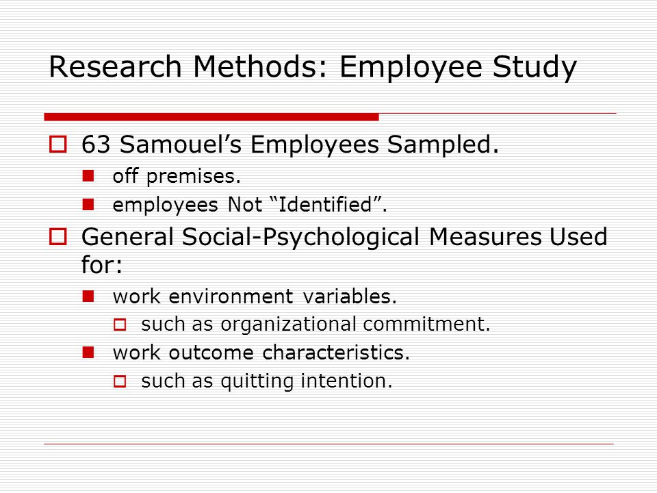 Research Methods: Employee Study