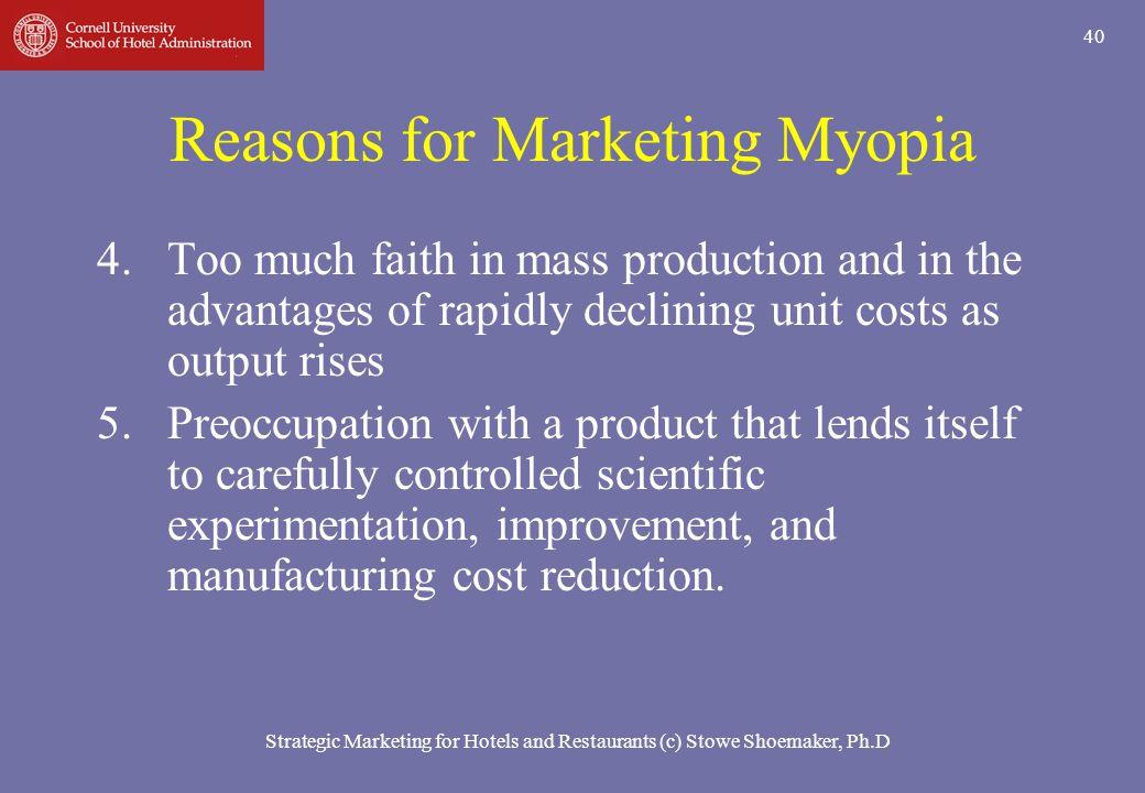 Reasons for Marketing Myopia