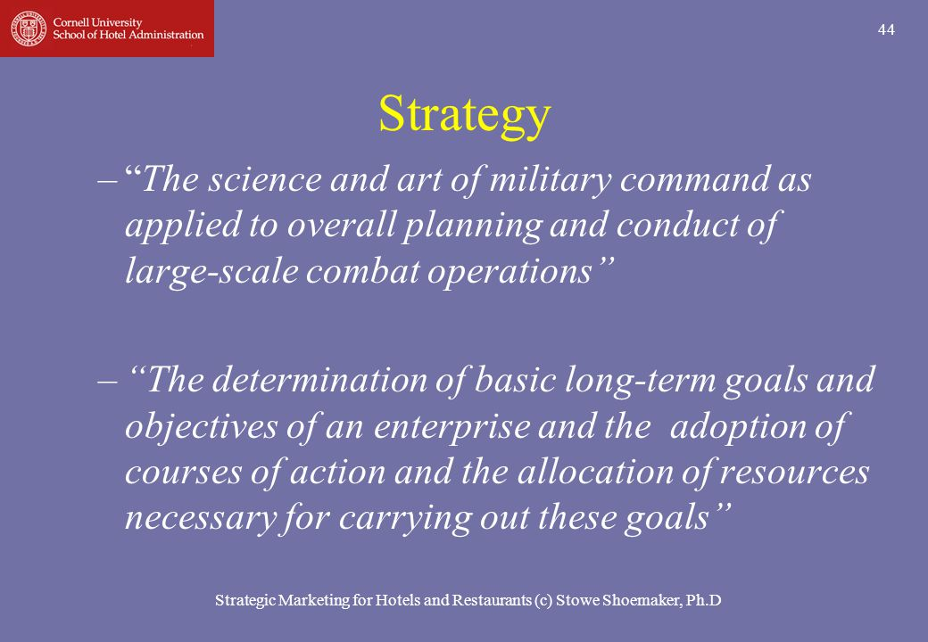 Strategy The science and art of military command as applied to overall planning and conduct of large‑scale combat operations
