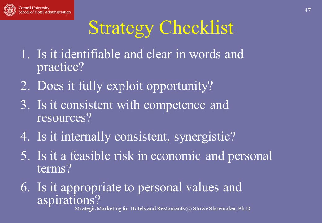 Strategy Checklist Is it identifiable and clear in words and practice