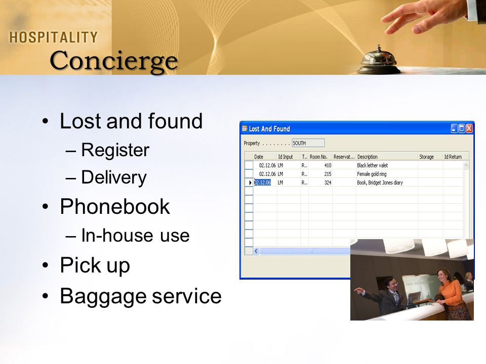 Concierge Lost and found Phonebook Pick up Baggage service Register