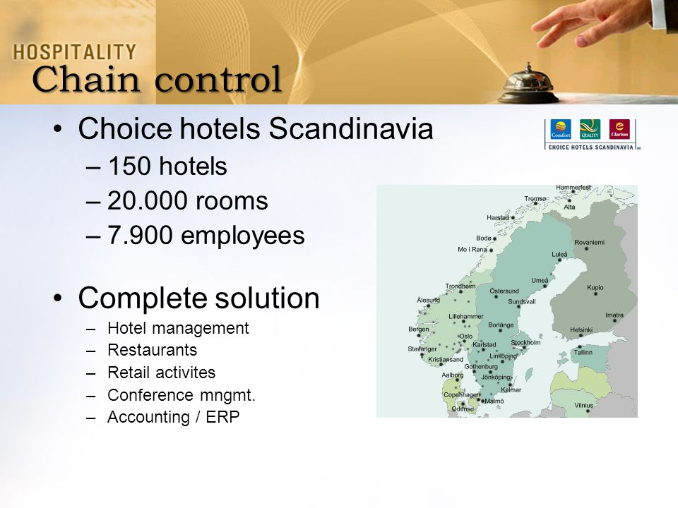Chain control Choice hotels Scandinavia Complete solution 150 hotels