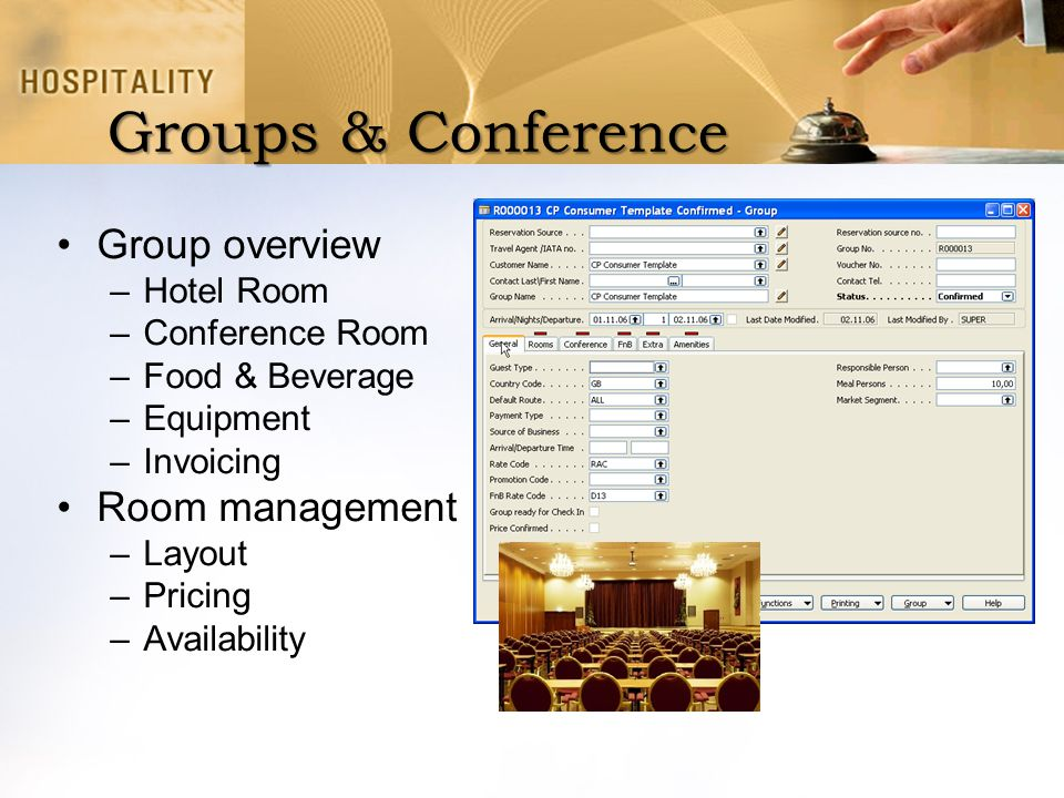 Groups & Conference Group overview Room management Hotel Room