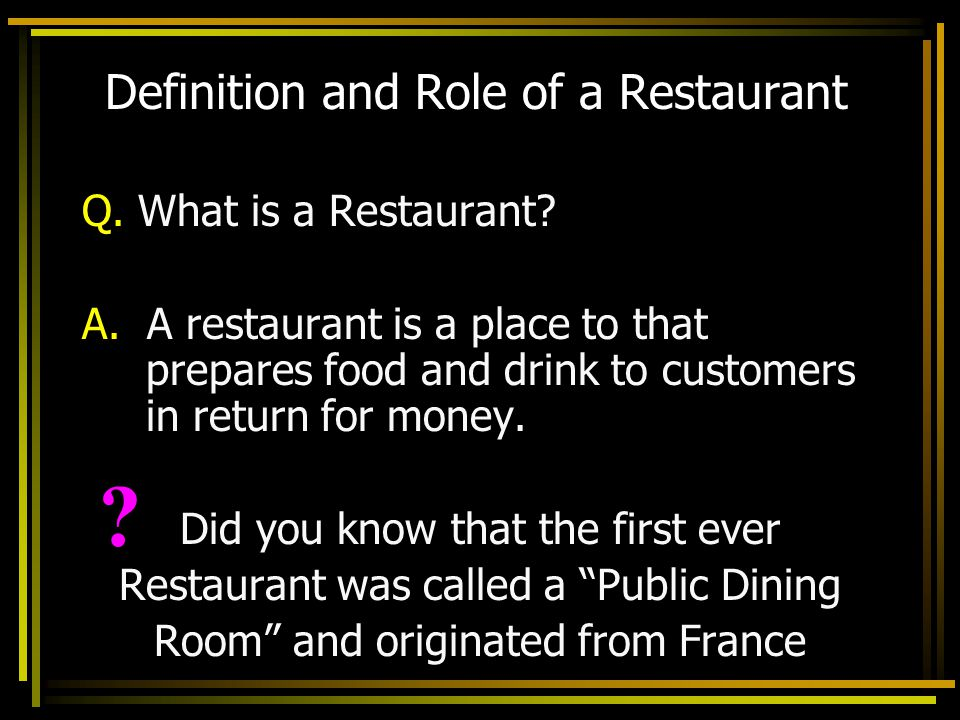 Definition and Role of a Restaurant