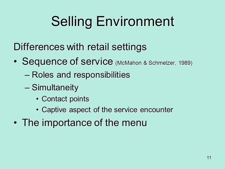 Selling Environment Differences with retail settings