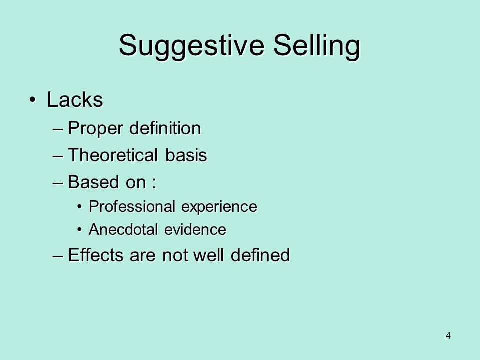 Suggestive Selling Lacks Proper definition Theoretical basis