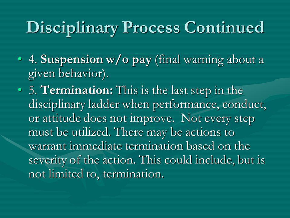 Disciplinary Process Continued