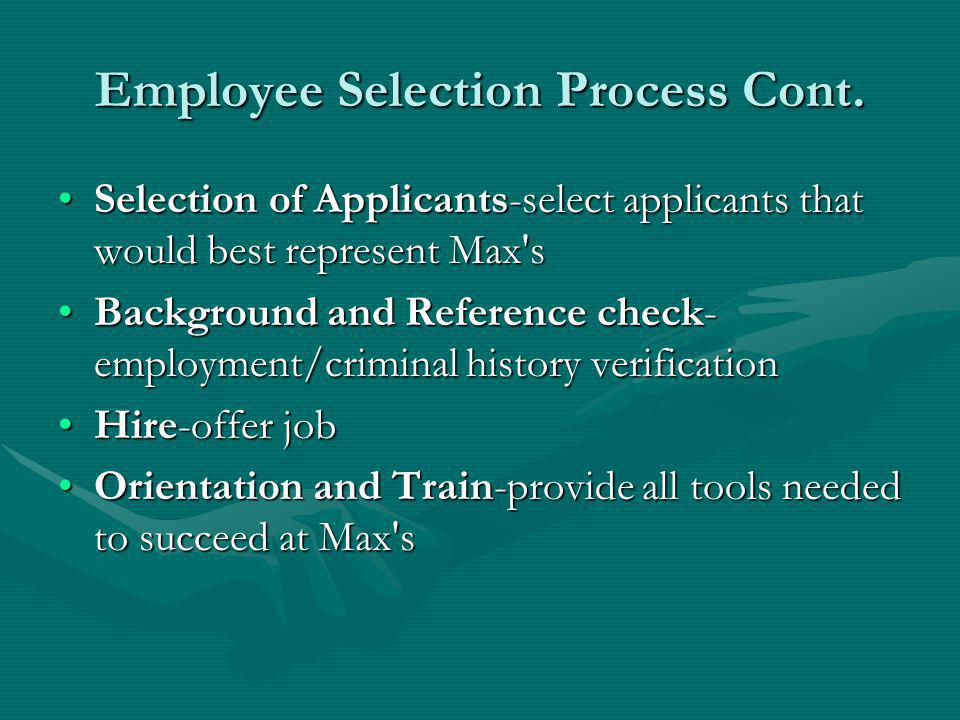 Employee Selection Process Cont.