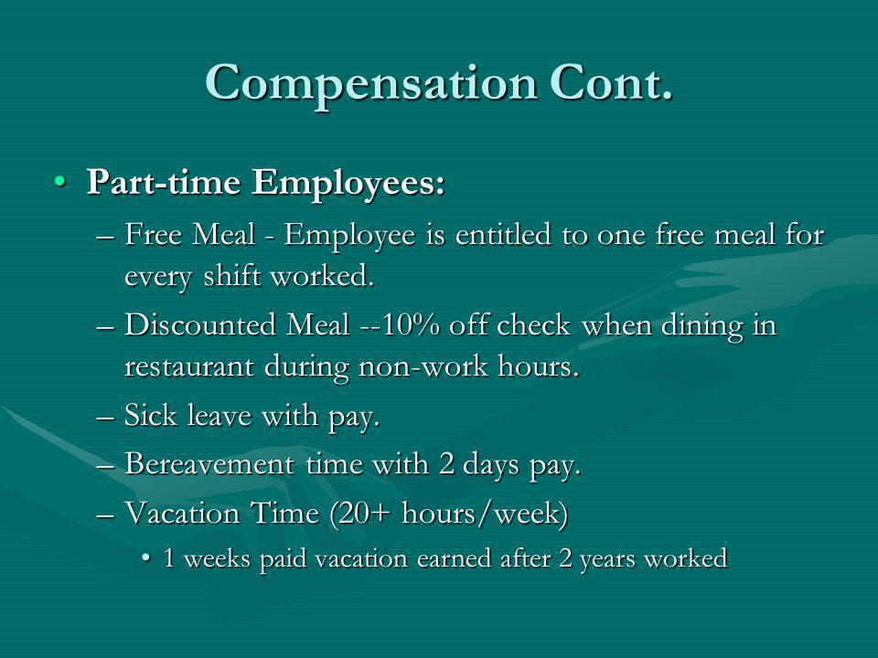 Compensation Cont. Part-time Employees: