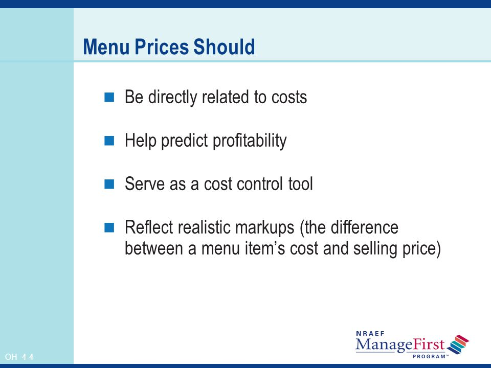 Menu Prices Should Be directly related to costs