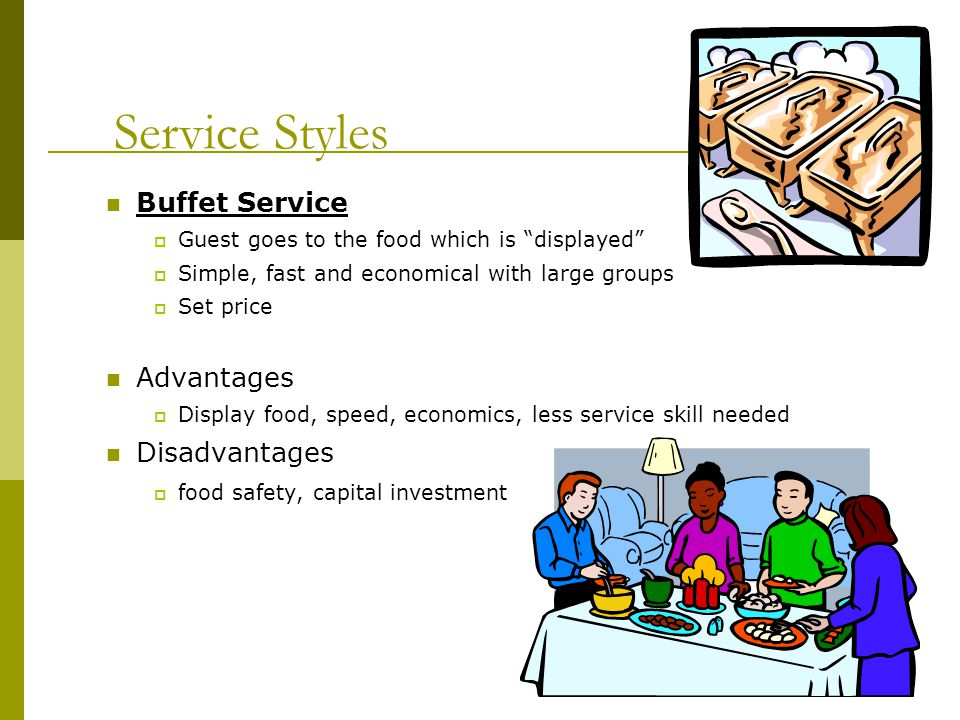 Service Styles Buffet Service Advantages Disadvantages